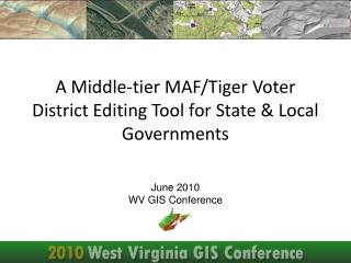 June 2010 WV GIS Conference