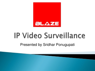 BLAZE automation cctv systems best material