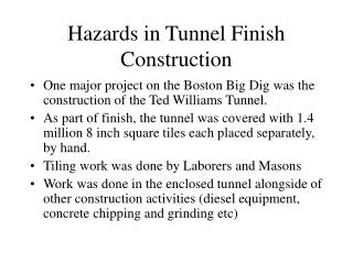 Hazards in Tunnel Finish Construction