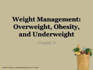 Weight Management: Overweight, Obesity, and Underweight