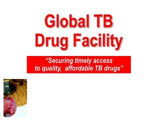 Global TB Drug Facility
