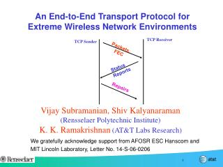 An End-to-End Transport Protocol for Extreme Wireless Network Environments