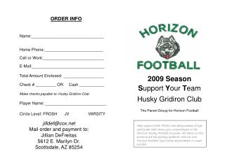 2009 Season Support Your Team Husky Gridiron Club The Parent Group for Horizon Football