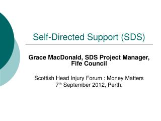 Self-Directed Support (SDS)