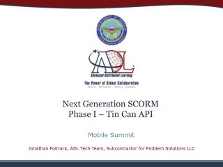 Next Generation SCORM Phase I – Tin Can API