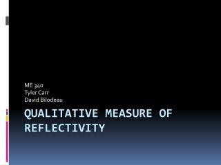 Qualitative Measure of Reflectivity