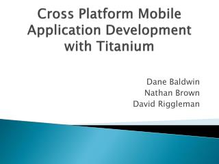 Cross Platform Mobile Application Development  with Titanium
