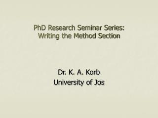PhD Research Seminar Series: Writing the Method Section