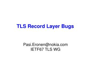 TLS Record Layer Bugs