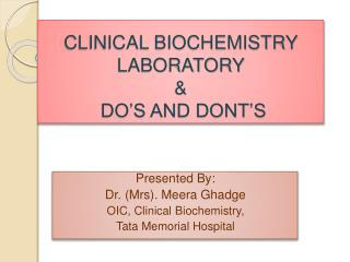 CLINICAL BIOCHEMISTRY LABORATORY &  DO'S AND DONT'S