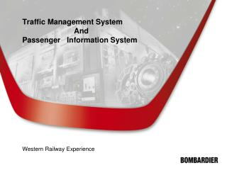 Traffic Management System       And Passenger   Information System