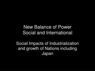 New Balance of Power Social and International
