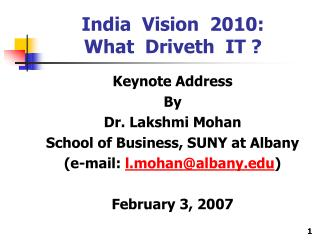 India  Vision  2010: What  Driveth  IT ?