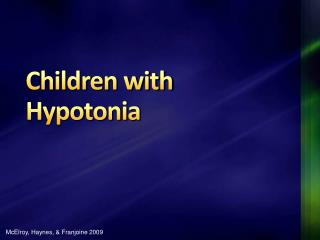 Children with Hypotonia