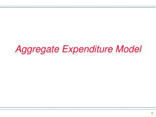 Aggregate Expenditure Model