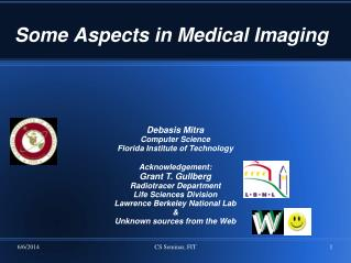 Some Aspects in Medical Imaging