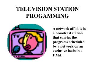 TELEVISION STATION PROGAMMING