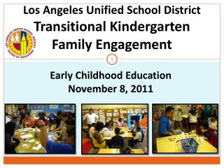 Los Angeles Unified School District Transitional Kindergarten  Family Engagement