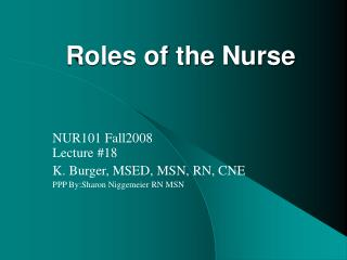 Roles of the Nurse
