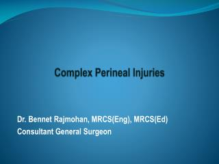 Complex Perineal Injuries