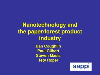 Nanotechnology and the paper/forest product industry