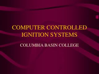 COMPUTER CONTROLLED IGNITION SYSTEMS