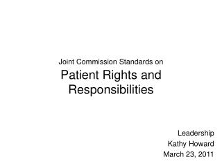 Joint Commission Standards on Patient Rights and Responsibilities