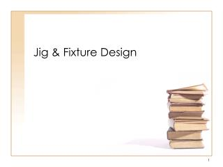 Jig & Fixture Design
