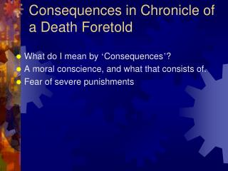 Consequences in Chronicle of a Death Foretold