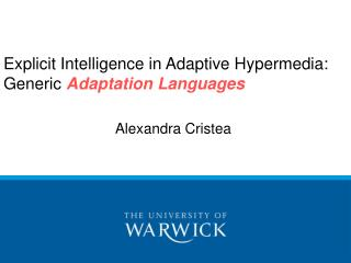 Explicit Intelligence in Adaptive Hypermedia:  Generic  Adaptation Languages
