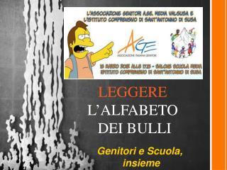 LEGGERE  L'ALFABETO  DEI BULLI