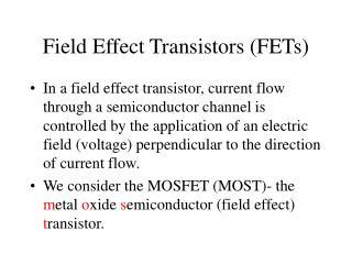 Field Effect Transistors (FETs)