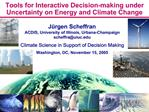 Tools for Interactive Decision-making under Uncertainty on Energy and Climate Change