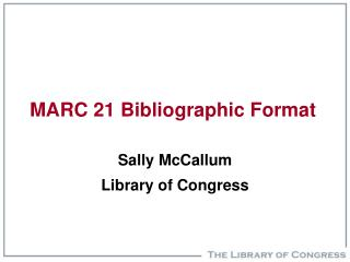 MARC 21 Bibliographic Format