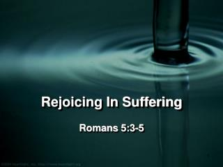Rejoicing In Suffering