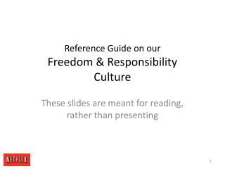 Reference Guide on our Freedom  Responsibility  Culture