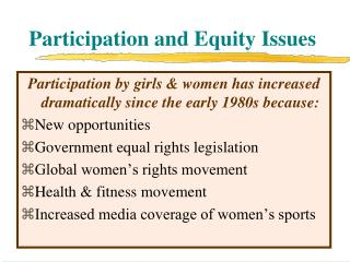 Participation and Equity Issues