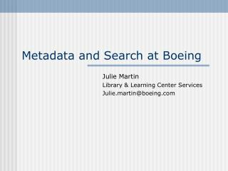 Metadata and Search at Boeing