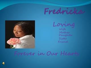 Fredricka Tribute