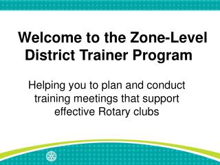 Welcome to the Zone-Level District Trainer Program