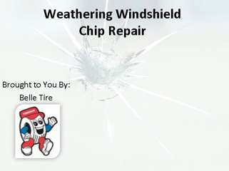 Weathering Windshield Chip Repair
