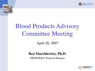 Blood Products Advisory Committee Meeting