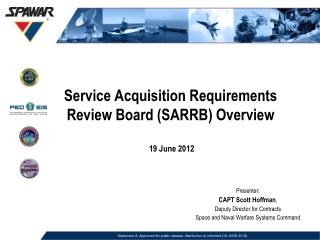 Service Acquisition Requirements Review Board SARRB Overview   19 June 2012