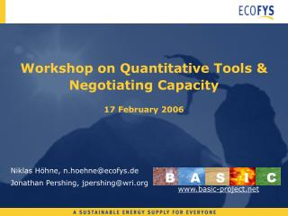 Workshop on Quantitative Tools & Negotiating Capacity 17 February 2006