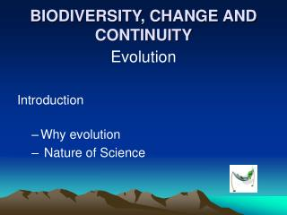 BIODIVERSITY, CHANGE AND CONTINUITY