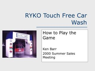 RYKO Touch Free Car Wash