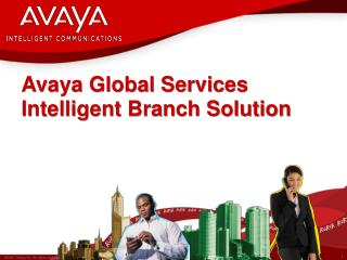 Avaya Global Services Intelligent Branch Solution