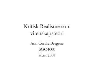 Kritisk Realisme som vitenskapsteori
