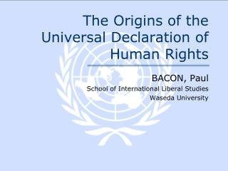 The Origins of the Universal Declaration of Human Rights