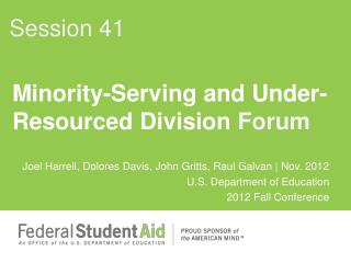 Minority-Serving and Under- Resourced Division  Forum